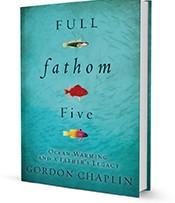Full Fathom Five, by Gordon Chaplin