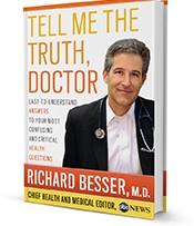 Tell Me The Truth Doctor by Dr. Richard Besser