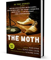 The Moth 50 True Stories