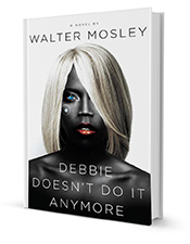 Debbie Doesn't Do It by Walter Mosley