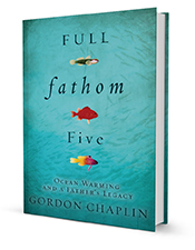 Full Fathom Five, by Gordon Chaplin