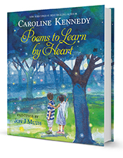 Poems to Learn by Heart, Caroline Kennedy