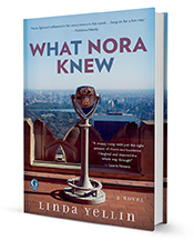 What Nora Knew, by Linda Yellin